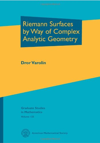 9780821853696: Riemann Surfaces by Way of Complex Analytic Geometry (Graduate Studies in Mathematics)