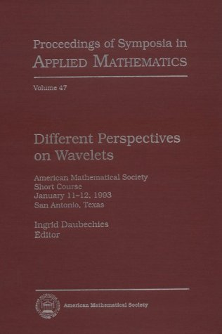 Different Perspectives on Wavelets: American Mathematical Society: Amer Mathematical Society