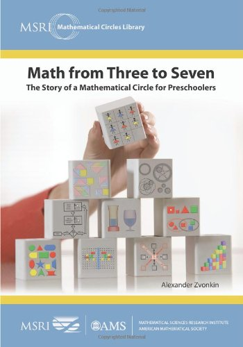 9780821868737: Math from Three to Seven: The Story of a Mathematical Circle for Preschoolers (MSRI Mathematical Circles Library)