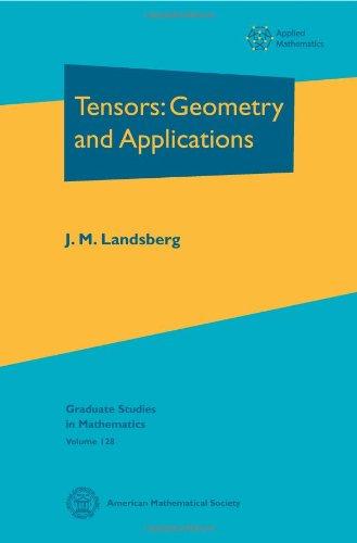 9780821869079: Tensors: Geometry and Applications (Graduate Studies in Mathematics)