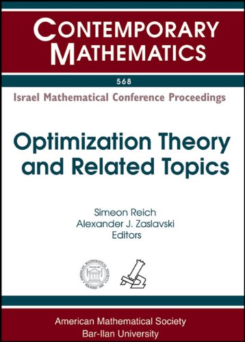 Optimization Theory and Related Topics: Israel Mathematical