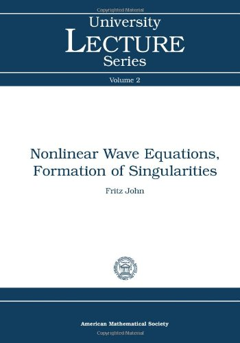 9780821870013: Nonlinear Wave Equations, Formation of Singularities