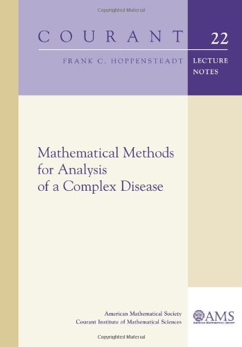 9780821872864: Mathematical Methods for Analysis of a Complex Disease (Courant Lecture Notes) (Courant Lecture Notes in Mathematics)