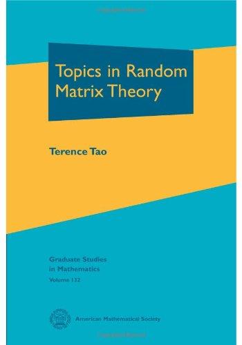 9780821874301: Topics in Random Matrix Theory (Graduate Studies in Mathematics)