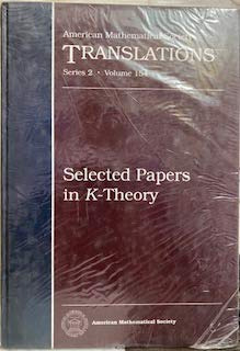 Selected Papers in K-Theory (American Mathematical Society: American Mathematical Society.