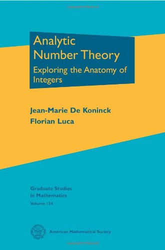 9780821875773: Analytic Number Theory: Exploring the Anatomy of Integers (Graduate Studies in Mathematics)