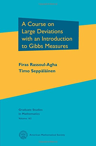 9780821875780: A Course on Large Deviations With an Introduction to Gibbs Measures