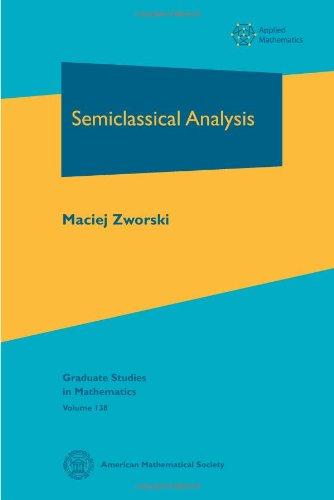 9780821883204: Semiclassical Analysis (Graduate Studies in Mathematics)