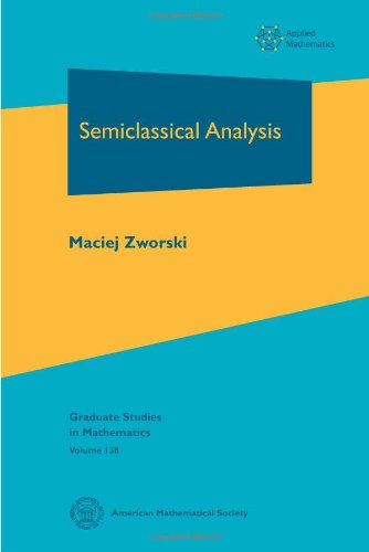 9780821883204: Semiclassical Analysis (Graduate Studies in Mathematics)