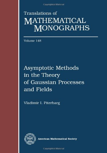 9780821883310: Asymptotic Methods in the Theory of Gaussian Processes and Fields (Translations of Mathematical Monographs)