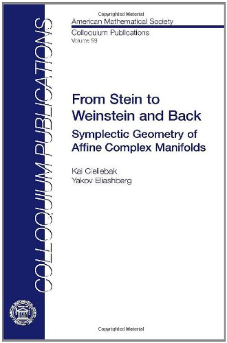 9780821885338: From Stein to Weinstein and Back: Symplectic Geometry of Affine Complex Manifolds (Colloquium Publications)