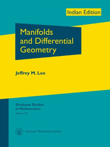 Manifolds and Differential Geometry: Jeffrey M. Lee