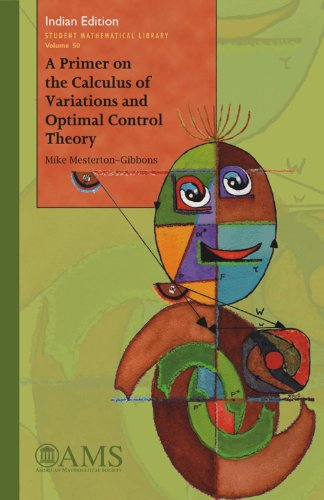 9780821887349: A Primer on the Calculus of Variations and Optimal Control Theory