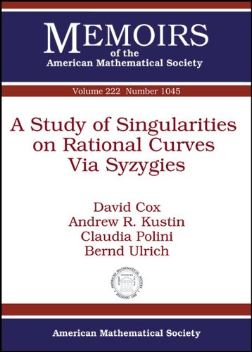 9780821887431: A Study of Singularities on Rational Curves Via Syzygies (Memoirs of the American Mathematical Society)