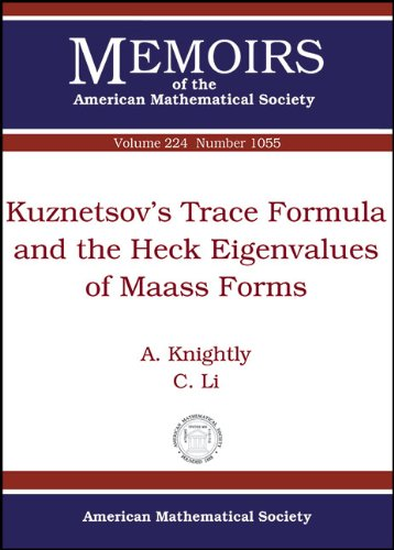 9780821887448: Kuznetsov's Trace Formula and the Hecke Eigenvalues of Maass Forms (Memoirs of the American Mathematical Society)