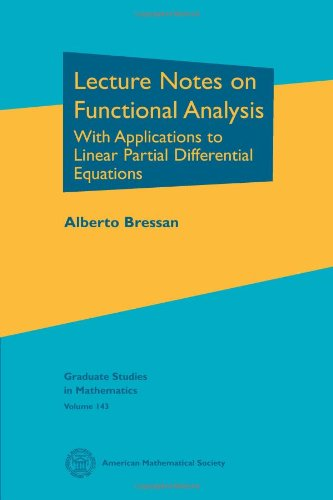 9780821887714: Lecture Notes on Functional Analysis: With Applications to Linear Partial Differential Equations (Graduate Studies in Mathematics)