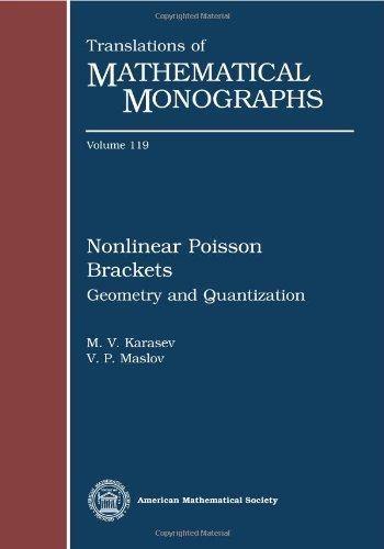 9780821887967: Nonlinear Poisson Brackets: Geometry and Quantization by M. V. Karasev and V. P. Maslov (2012) Paperback