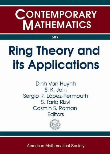 Ring Theory and Its Applications: Ring Theory: Amer Mathematical Society