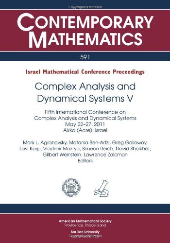 Complex Analysis and Dynamical Systems V: Israel: Agranovsky, Mark L.