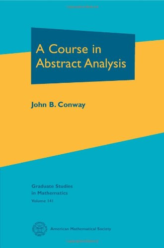 9780821890837: A Course in Abstract Analysis (Graduate Studies in Mathematics, Vol. 141)