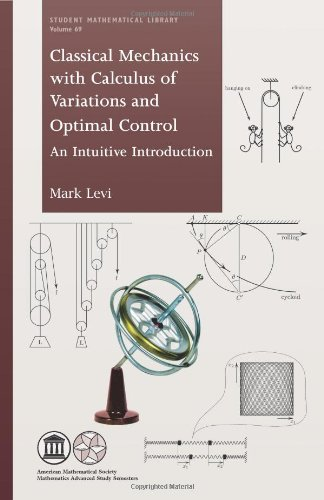 9780821891384: Classical Mechanics with Calculus of Variations and Optimal Control: An Intuitive Introduction (Student Mathematical Library)