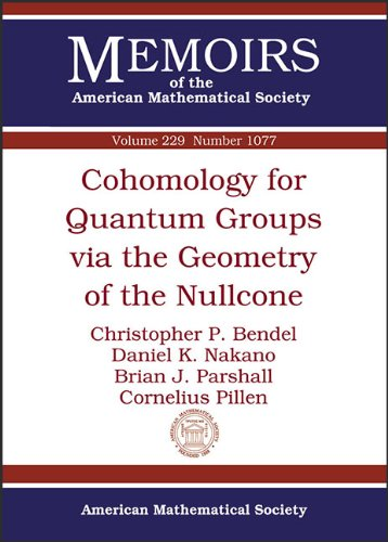 9780821891759: Cohomology for Quantum Groups via the Geometry of the Nullcone (Memoirs of the American Mathematical Society)