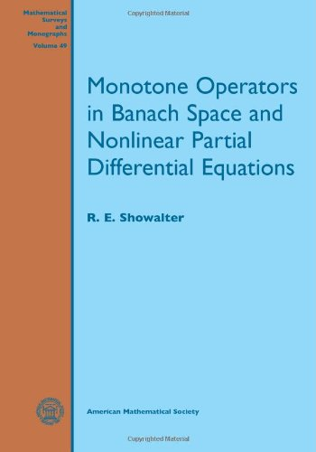 9780821893975: Monotone operators in Banach space and nonlinear partial differential equations (Mathematical Surveys and Monographs)