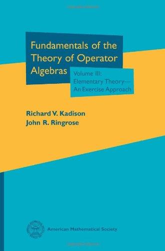 9780821894699: Fundamentals of the Theory of Operator Algebras. Volume III