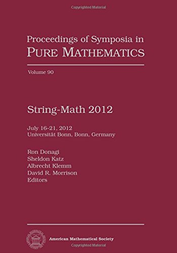 9780821894958: String-math 2012 (Proceedings of Symposia in Pure Mathematics)