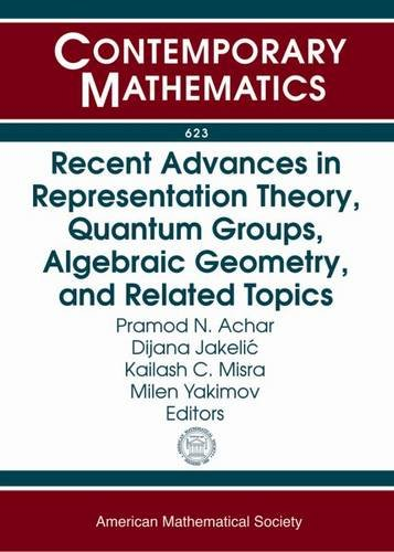 9780821898529: Recent Advances in Representation Theory, Quantum Groups, Algebraic Geometry, and Related Topics: Ams Special Sessions on Geometric and Algebraic ... New Orleans, La (Contemporary Mathematics)