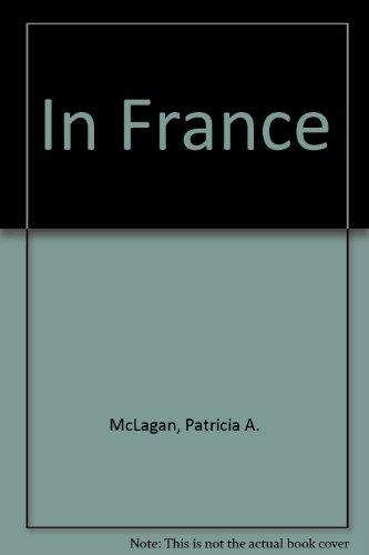 In France: McLagan, Patricia A.