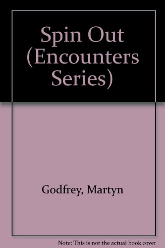 9780821901663: Spin Out (Encounters Series)