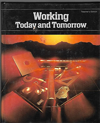 9780821901915: Working Today and Tomorrow (Teachers Edition, No 25802)