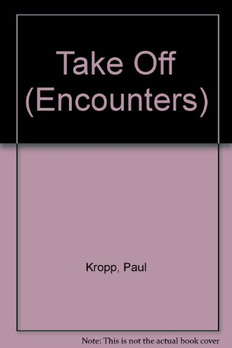 Take Off: Kropp, Paul