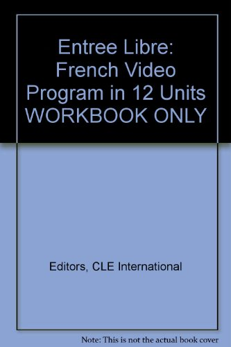 9780821903254: Entree Libre: French Video Program in 12 Units WORKBOOK ONLY