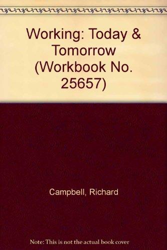 9780821907719: Working: Today & Tomorrow (Workbook No. 25657)