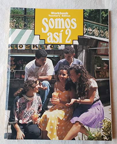 Somos Asi 2 Workbook Teacher's Edition: Karin Fajard: ,