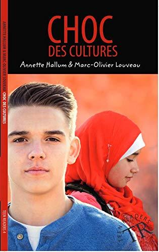 9780821914601: Choc Des Cultures: Une Histoire De Marc-Olivier Louveau Et Annette Hallum (French Edition)