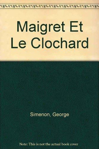 Maigret Et Le Clochard: Simenon, George