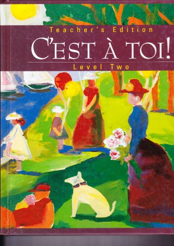 9780821915011: C'est `a toi!: Level Two (Annotated Teacher's Edition)
