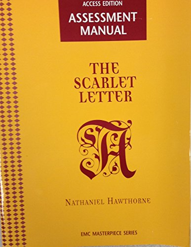 Assessment Manual (The Scarlet Letter, EMC Masterpiece Series): Nathaniel Hawthorne