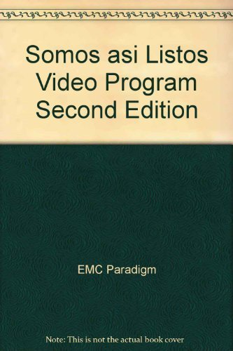 Somos asi Listos Video Program Second Edition: EMC Paradigm