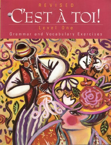9780821919804: C'est A Toi!: Grammar and Vocabulary Exercises, Level 1, Revised Edition (French Edition)