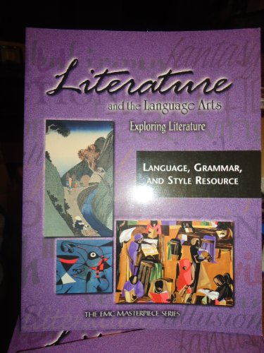 9780821920558: Literature and the Language Arts. Exploring Literature: Language, Grammar, and Style Resource (The EMC Masterpiece Series)