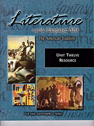 9780821921883: Literature and the Language Arts: The American Tradition (Unit Twelve Resource)