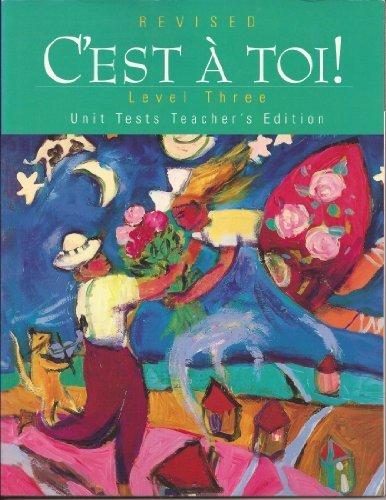 9780821923054: C'est a Toi Level 3 Revised Unit Test Teacher's Edition