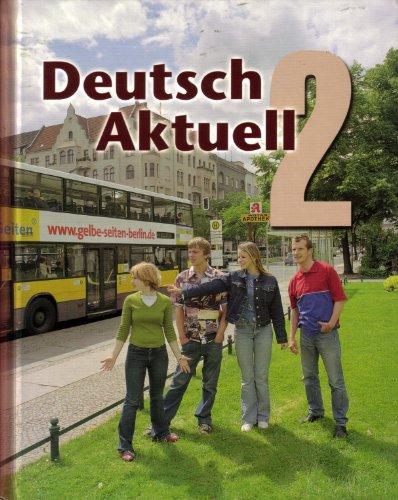 Deutsch Aktuell: Level 2 (German Edition): Kraft, Wolfgang