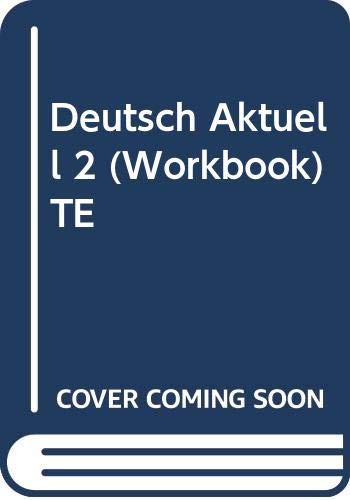 Deutsch Aktuell 2 (Workbook) TE: Konig, Wolfgang S.