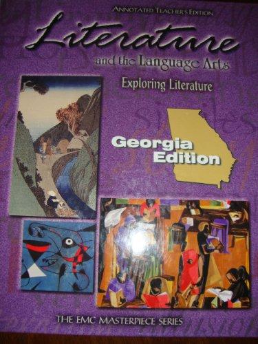 Literature and The Language Arts -Exploring Literature (GEORGIA EDITION) (Annotated Teacher's ...