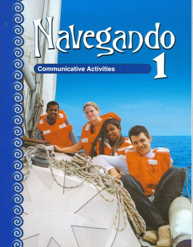 Navegando 1: Communicative Activities: Robert J. Headrick, Toni Theisen, Dena Bachman